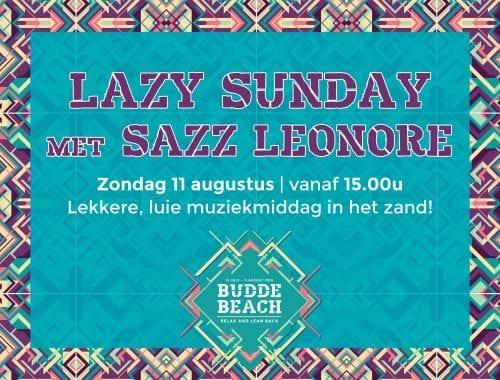 Lazy sunday met Sazz Leonore