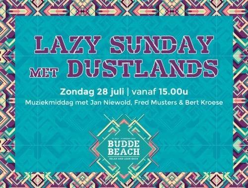 Lazy sunday met Dustlands
